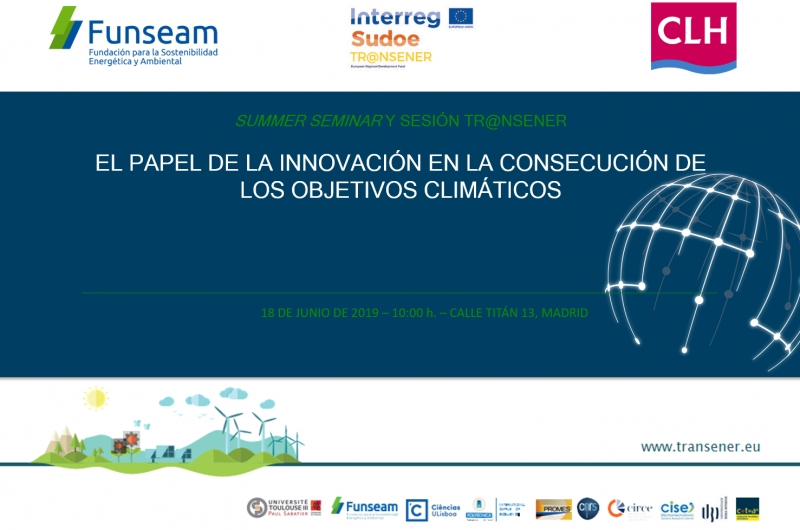 """The Role of Innovation in the achievement of climate objectives"" Madrid - Spain"